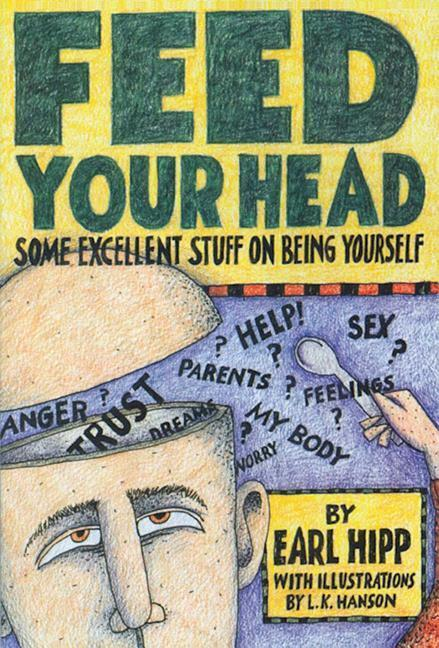 Feed Your Head: Some Excellent Stuff on Being Yourself als Taschenbuch