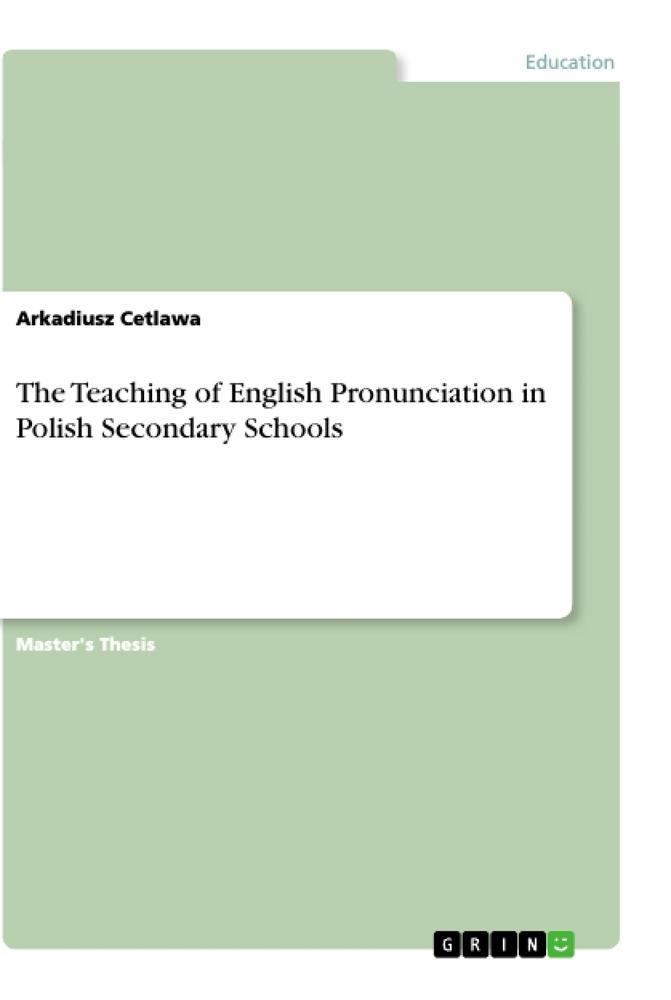 The Teaching of English Pronunciation in Polish...