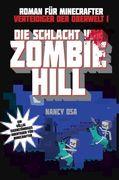 Die Schlacht von Zombie Hill - Roman für Minecrafter
