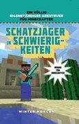 Schatzjäger in Schwierigkeiten - Roman für Minecrafter