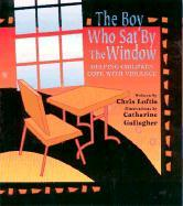 The Boy Who Sat by the Window: Helping Children Cope with Violence als Taschenbuch