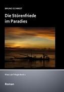 Die Störenfriede im Paradies