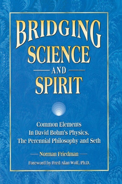 Bridging Science and Spirit als Buch