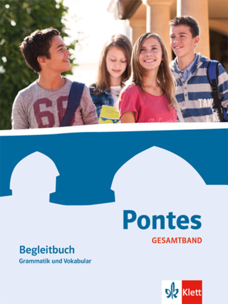 Pontes Gesamtband. Begleitband Grammatik und Vokabular als Buch