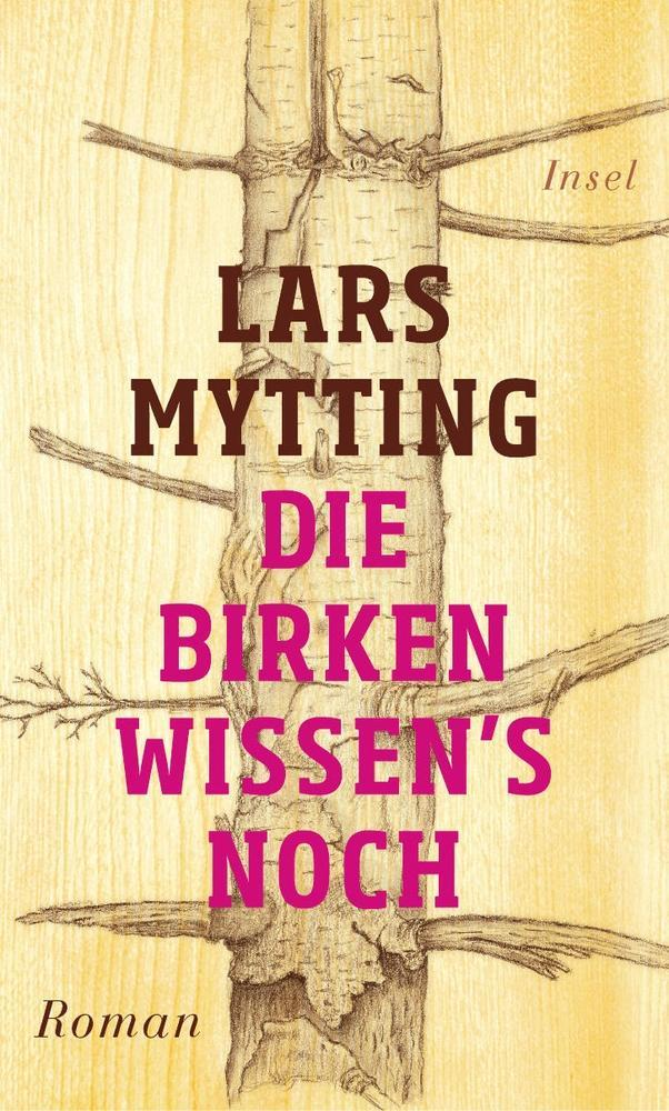 Die Birken wissen´s noch als Buch von Lars Mytting