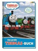 Thomas und seine Freunde: Das große Thomas-Buch