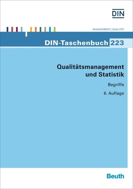 Qualitätsmanagement und Statistik als Buch von
