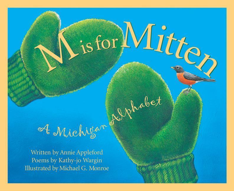 M is for Mitten: The Michigan Alphabet als Buch