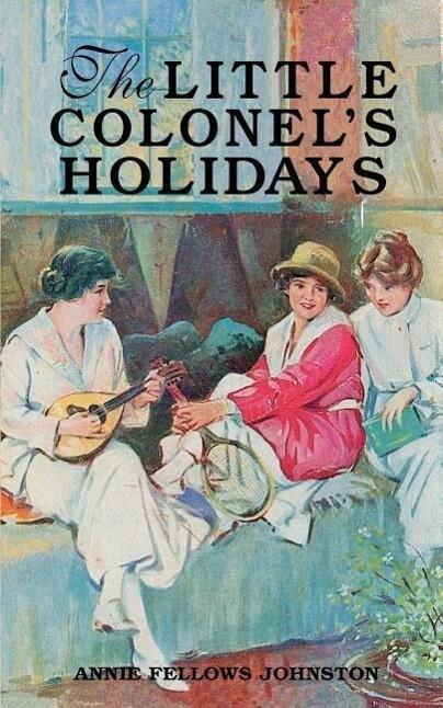 The Little Colonel's Holidays als Taschenbuch
