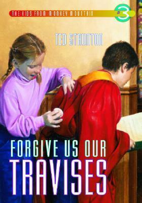 Forgive Us Our Travises als Taschenbuch