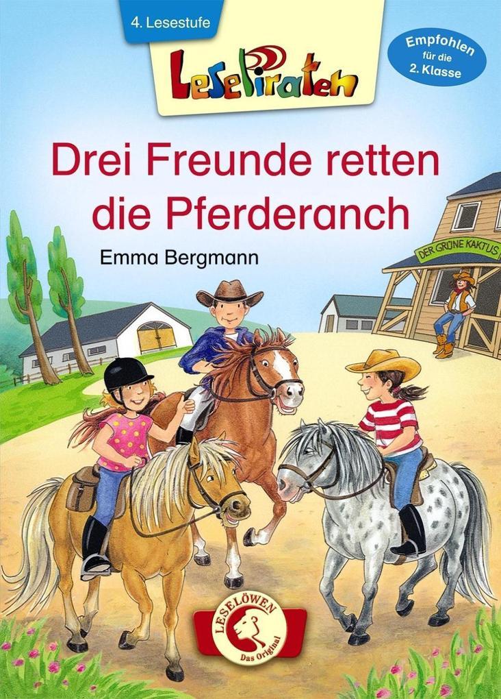 Lesepiraten - Drei Freunde retten die Pferderanch als Buch (gebunden)