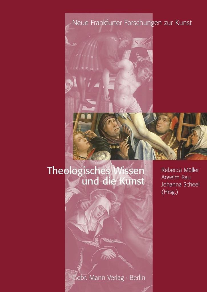Theologisches Wissen und die Kunst als Buch von