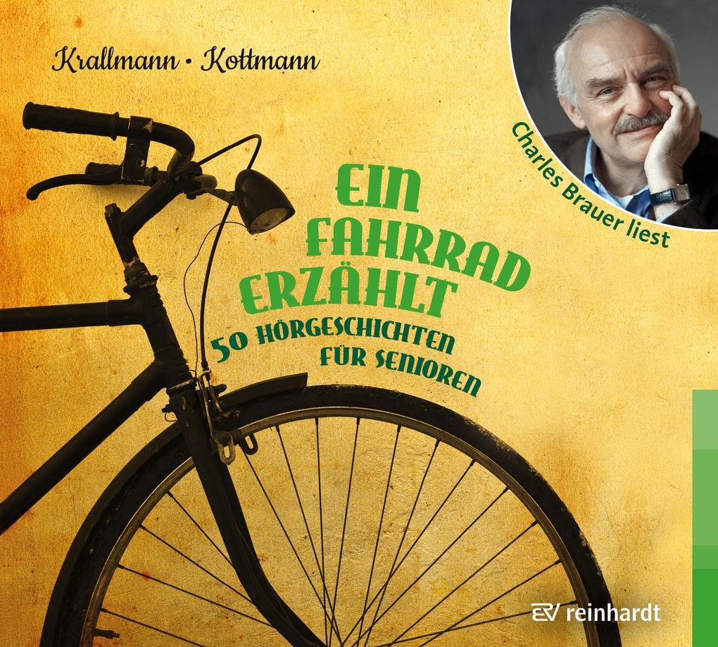 Ein Fahrrad erzählt als Hörbuch CD von Peter Kr...