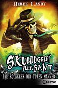 Skulduggery Pleasant 08. Die Rückkehr der Toten Männer