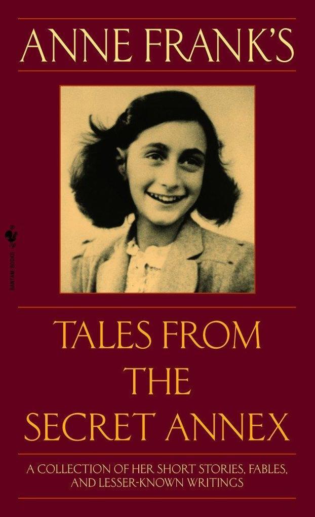 Anne Frank's Tales from the Secret Annex als Taschenbuch