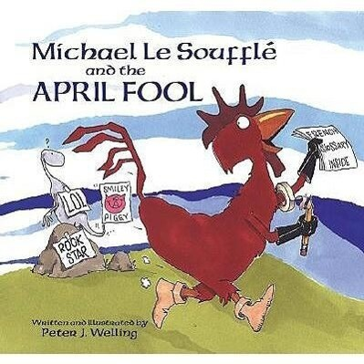 Michael Le Souffle and the April Fool als Buch