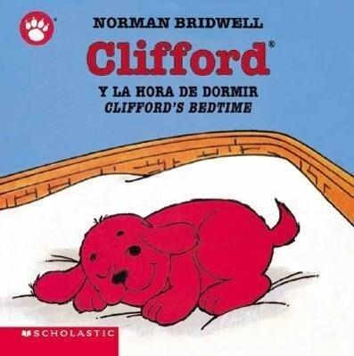 Clifford y la Hora de Dormir/Clifford's Bedtime als Buch