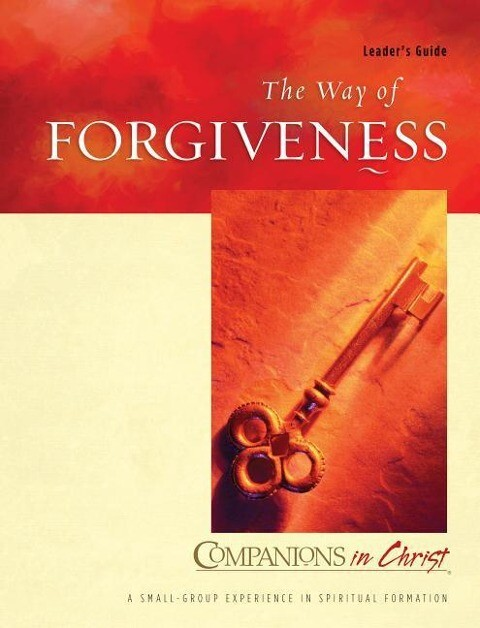 Companions in Christ: The Way of Forgiveness: Leader's Guide als Taschenbuch
