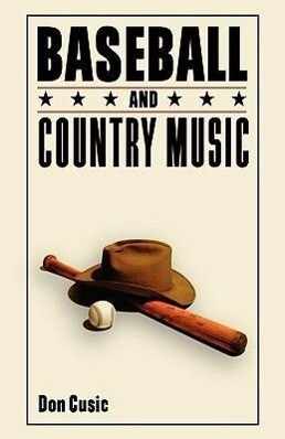 Baseball and Country Music als Taschenbuch