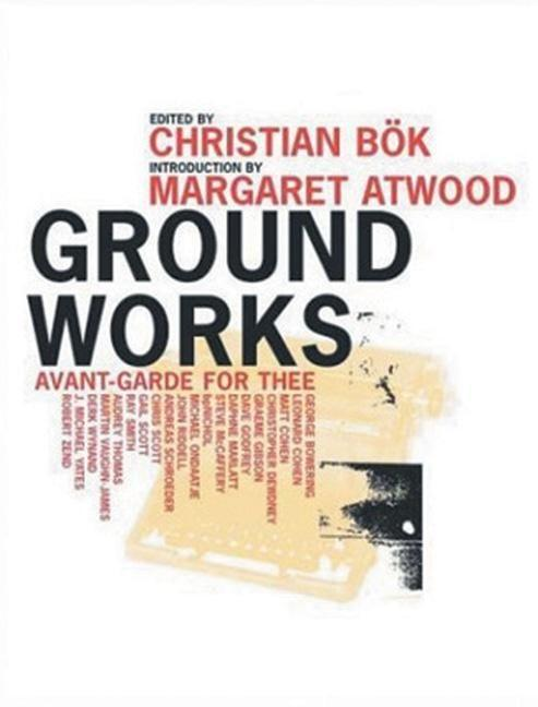 Ground Works: Avant-Garde for Thee als Taschenbuch