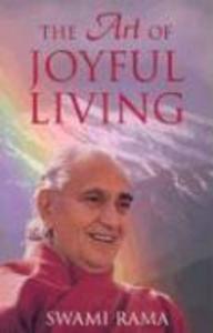 The Art of Joyful Living als Taschenbuch