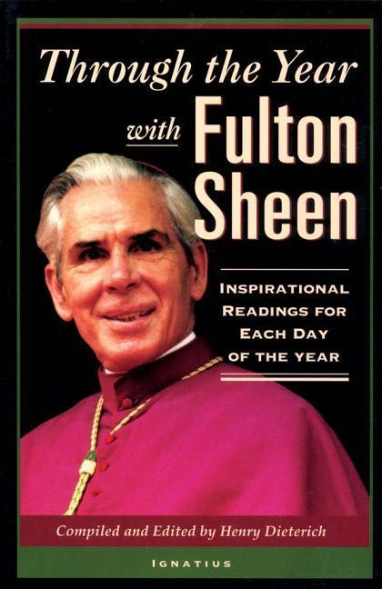 Through the Year with Fulton Sheen: Inspirational Readings for Each Day of the Year als Taschenbuch