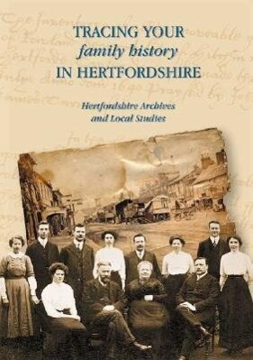Tracing Your Family History in Hertfordshire als Taschenbuch