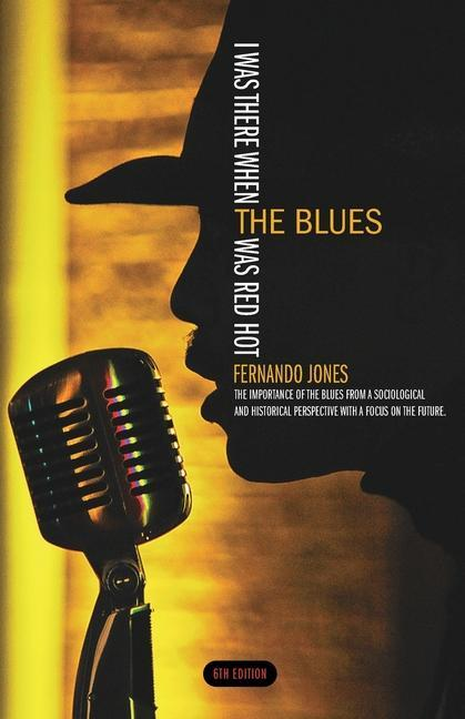 I Was There When the Blues Was Red Hot als Taschenbuch