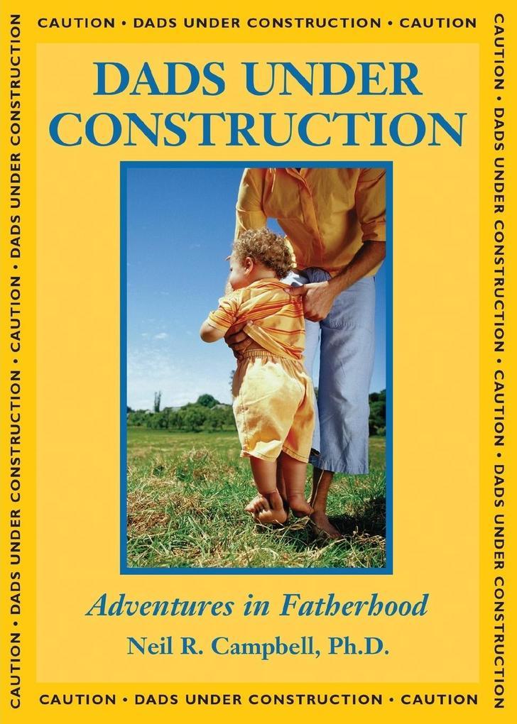 Dads Under Construction als Taschenbuch
