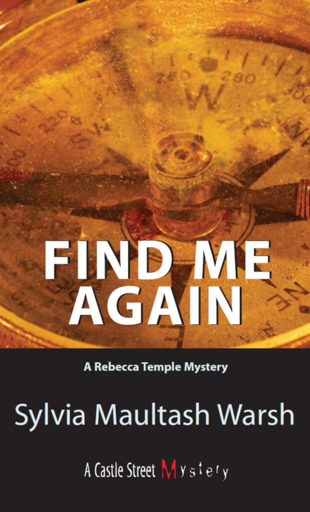 Find Me Again: A Rebecca Temple Mystery als Taschenbuch