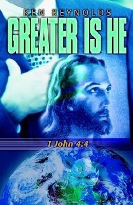 Greater Is He 1 John 4: 4 als Taschenbuch