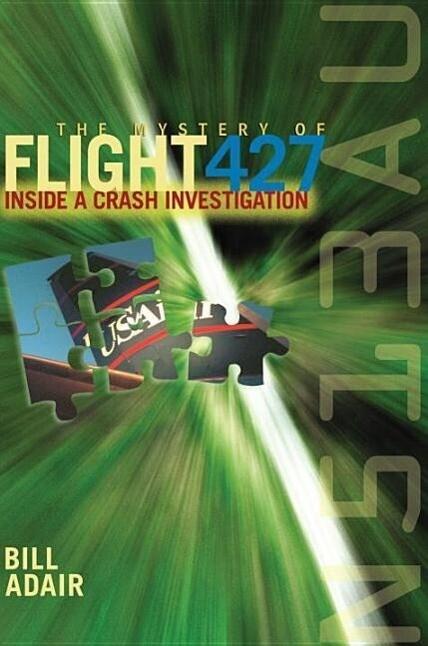 The Mystery of Flight 427: Inside a Crash Investigation als Taschenbuch