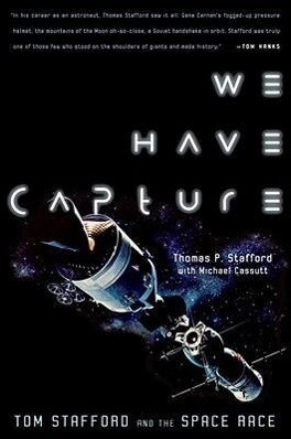 We Have Capture: Tom Stafford and the Space Race als Taschenbuch
