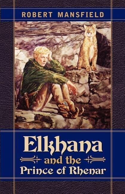 Elkhana and the Prince of Rhenar als Taschenbuch