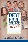 Debt Free College-We Did It!