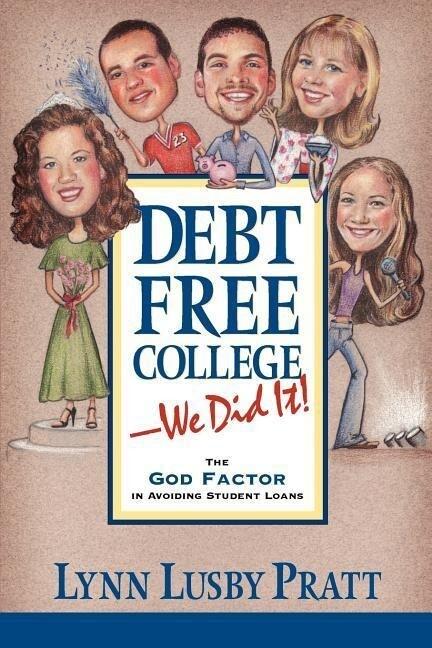 Debt Free College-We Did It! als Taschenbuch