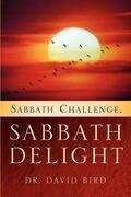 Sabbath Challenge, Sabbath Delight
