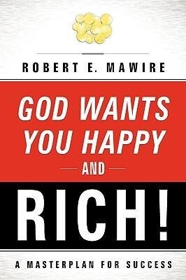 God Wants You Happy and Rich! als Taschenbuch