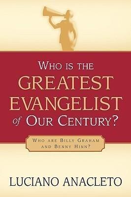 Who Is the Greatest Evangelist of Our Century? als Taschenbuch