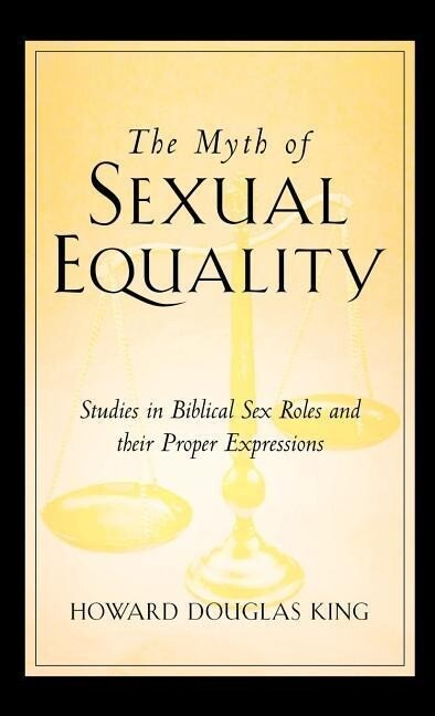 The Myth of Sexual Equality als Buch
