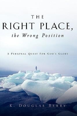 The Right Place, the Wrong Position als Buch