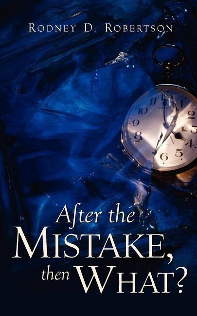 After the Mistake, Then What? als Taschenbuch