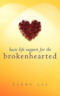 Basic Life Support for the Brokenhearted als Taschenbuch