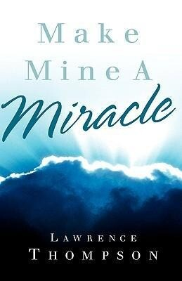 Make Mine a Miracle als Buch