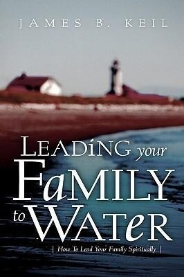 Leading Your Family to Water als Taschenbuch