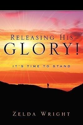 Releasing His Glory! als Taschenbuch