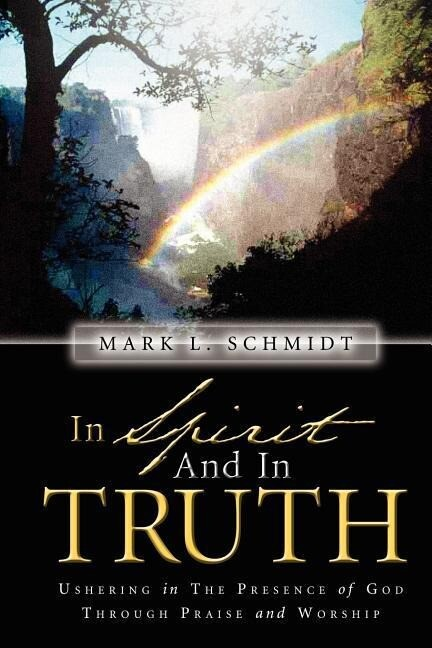 In Spirit and in Truth als Taschenbuch