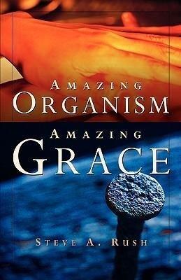 Amazing Organism, Amazing Grace als Taschenbuch