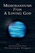 Memorandums from a Loving God