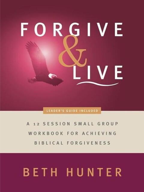 Forgive and Live als Taschenbuch